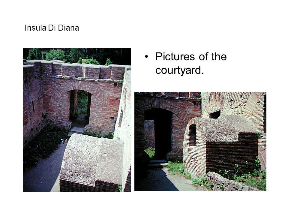 Insula Di Diana Pictures of the courtyard.