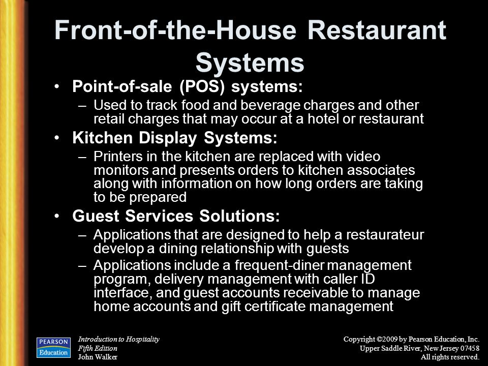 Introduction to Hospitality Fifth Edition John Walker Copyright ©2009 by Pearson Education, Inc.