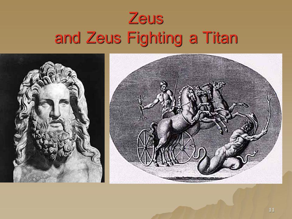 11 Zeus and Zeus Fighting a Titan
