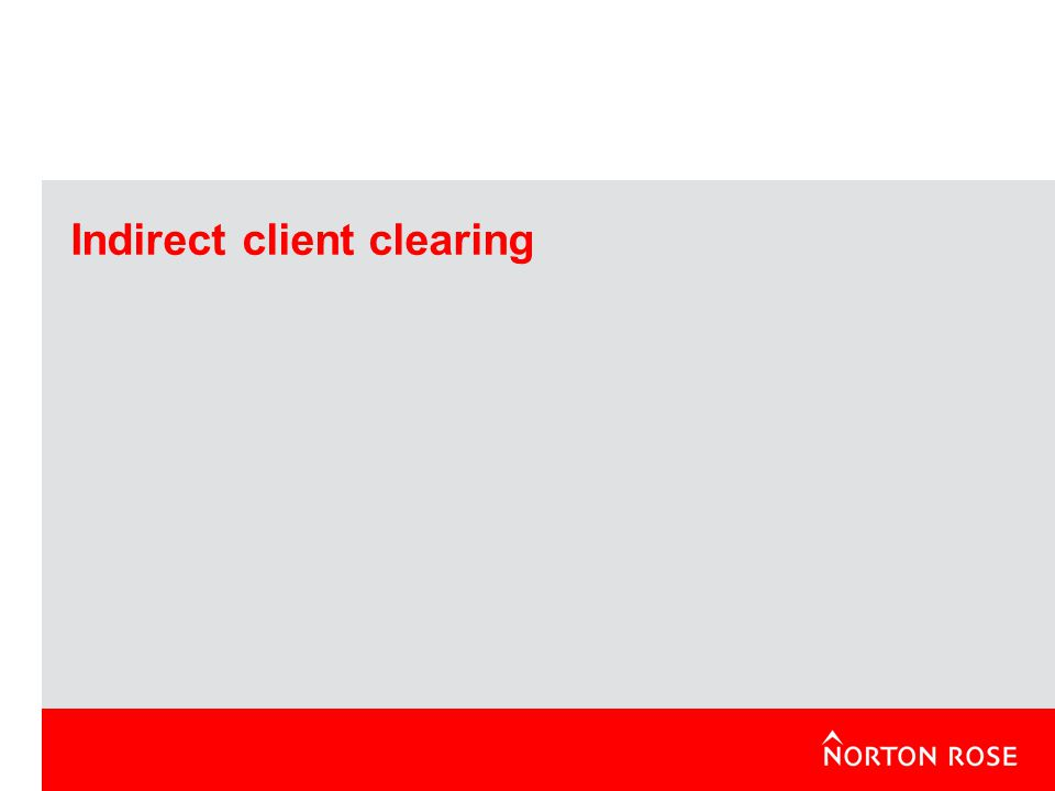 Indirect client clearing