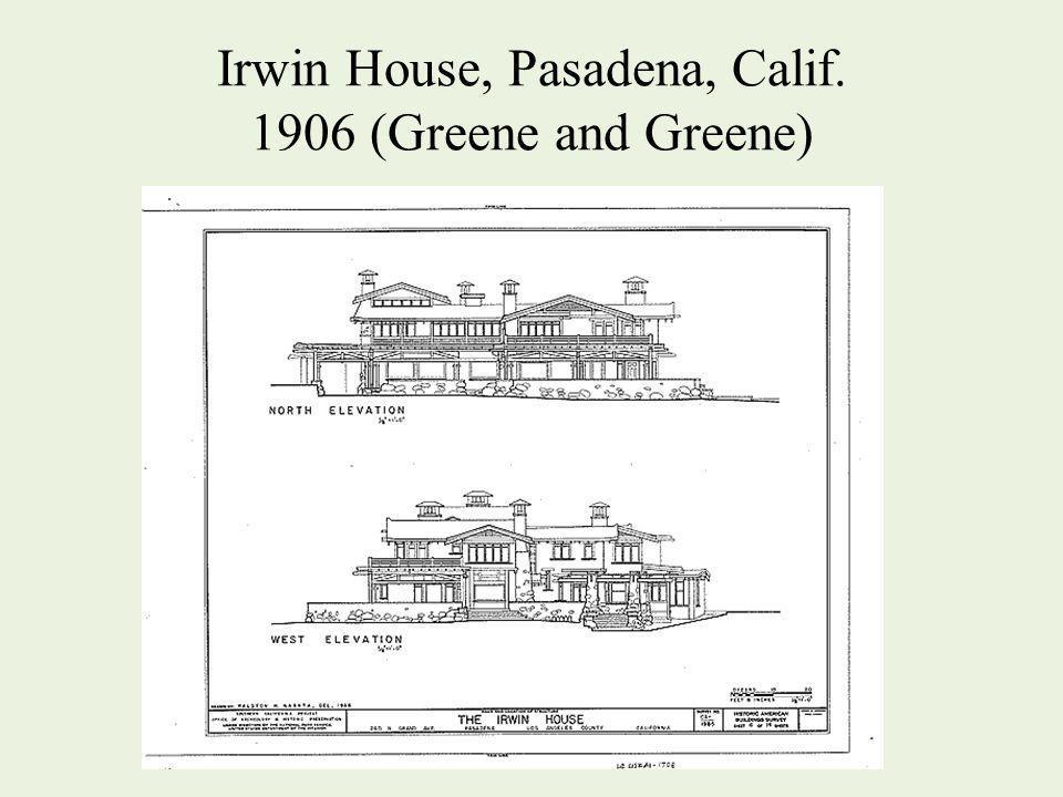 Irwin House, Pasadena, Calif. 1906 (Greene and Greene)