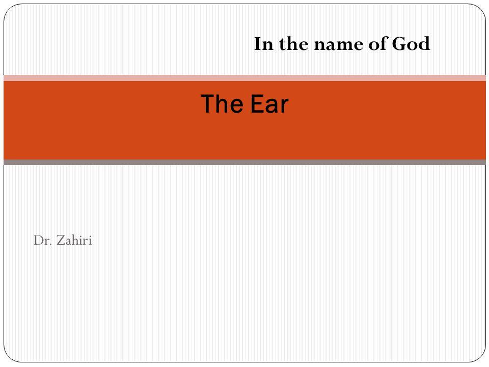 Dr. Zahiri The Ear In the name of God