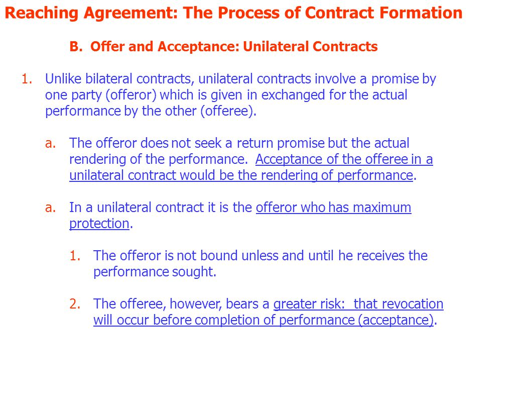Reaching Agreement: The Process of Contract Formation B.