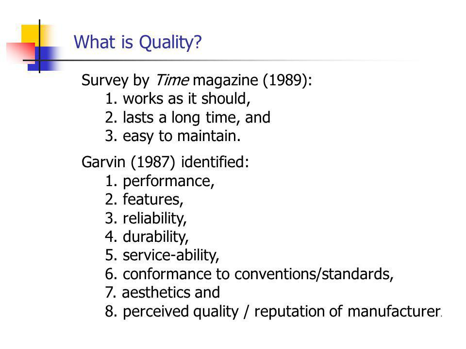 Survey by Time magazine (1989): 1.works as it should, 2.