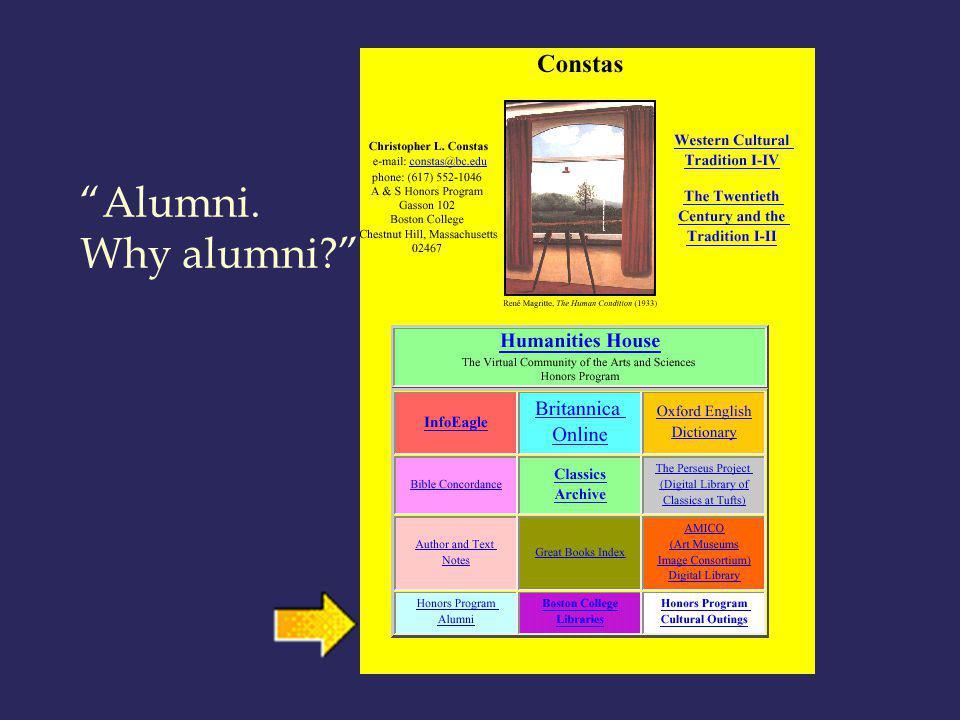 Alumni. Why alumni