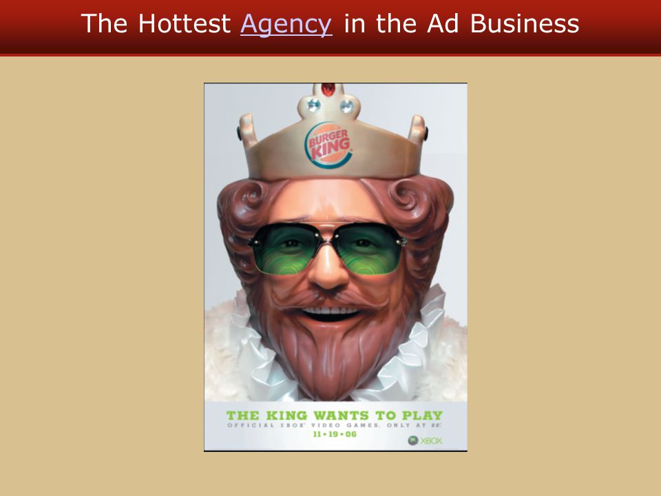 The Hottest Agency in the Ad BusinessAgency