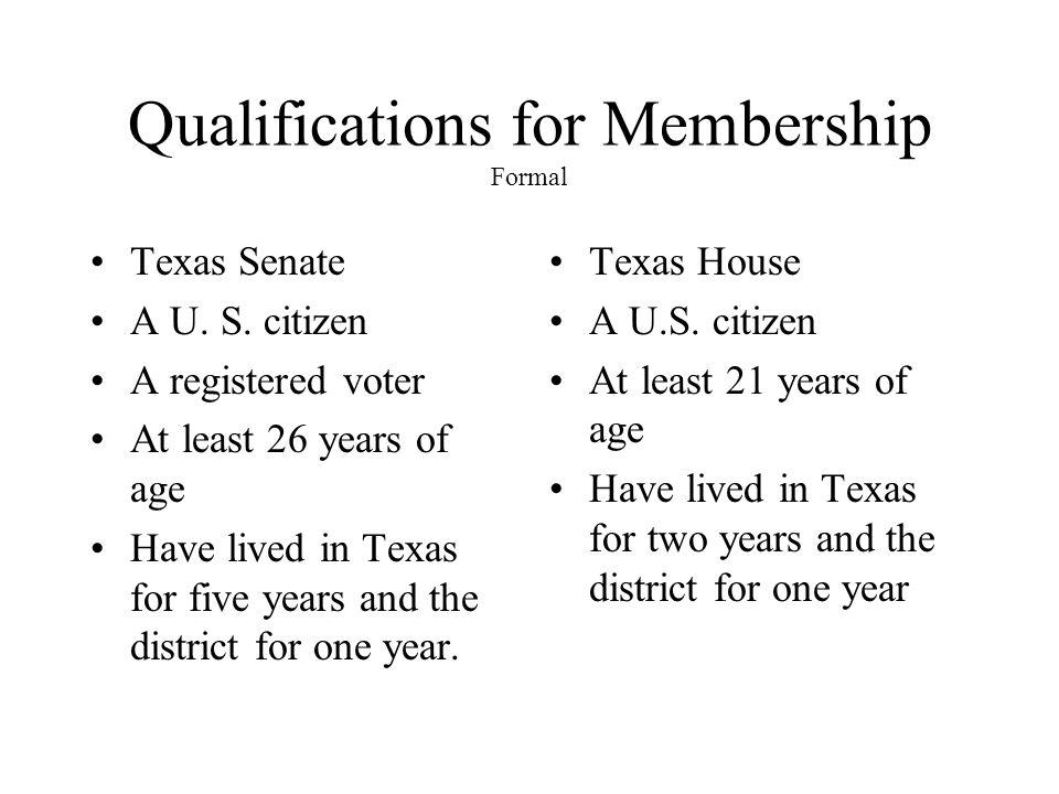 Qualifications for Membership Formal Texas Senate A U.