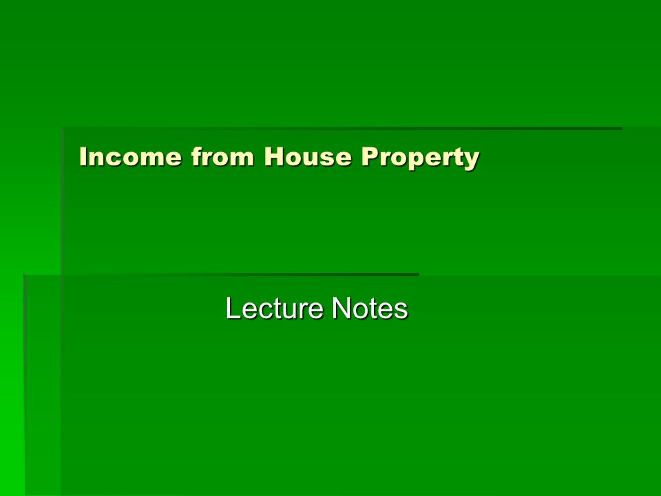 Income from House Property Lecture Notes