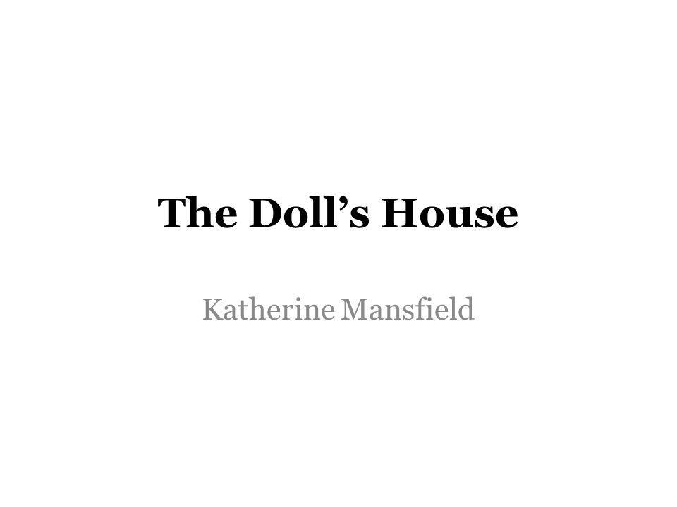 The Dolls House Katherine Mansfield