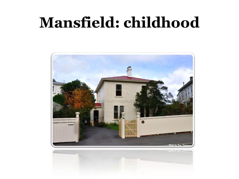 Mansfield: childhood