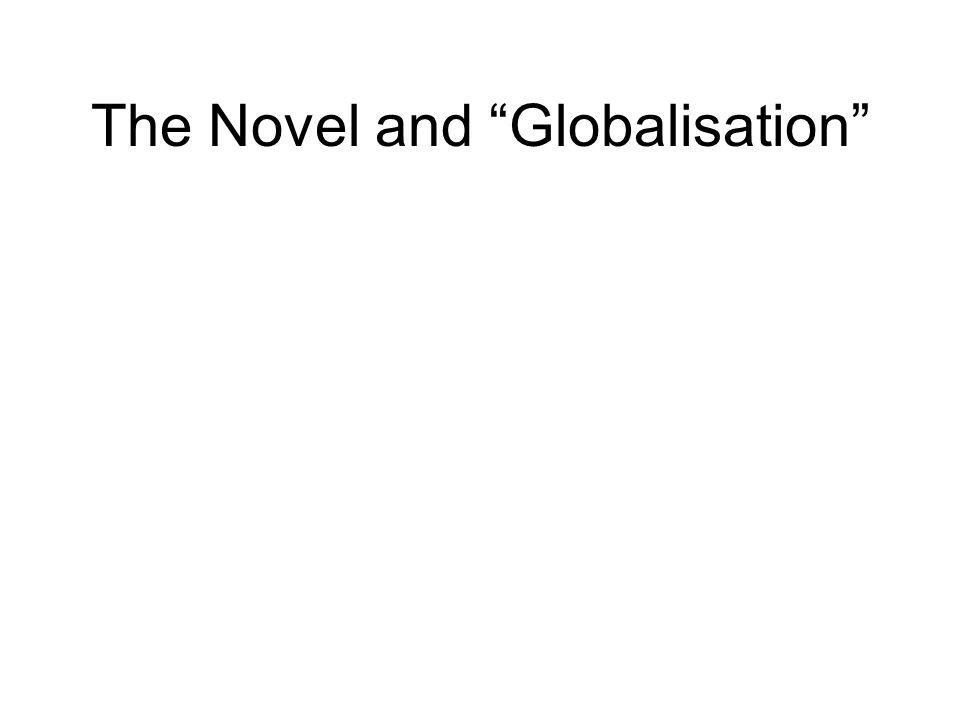 The Novel and Globalisation