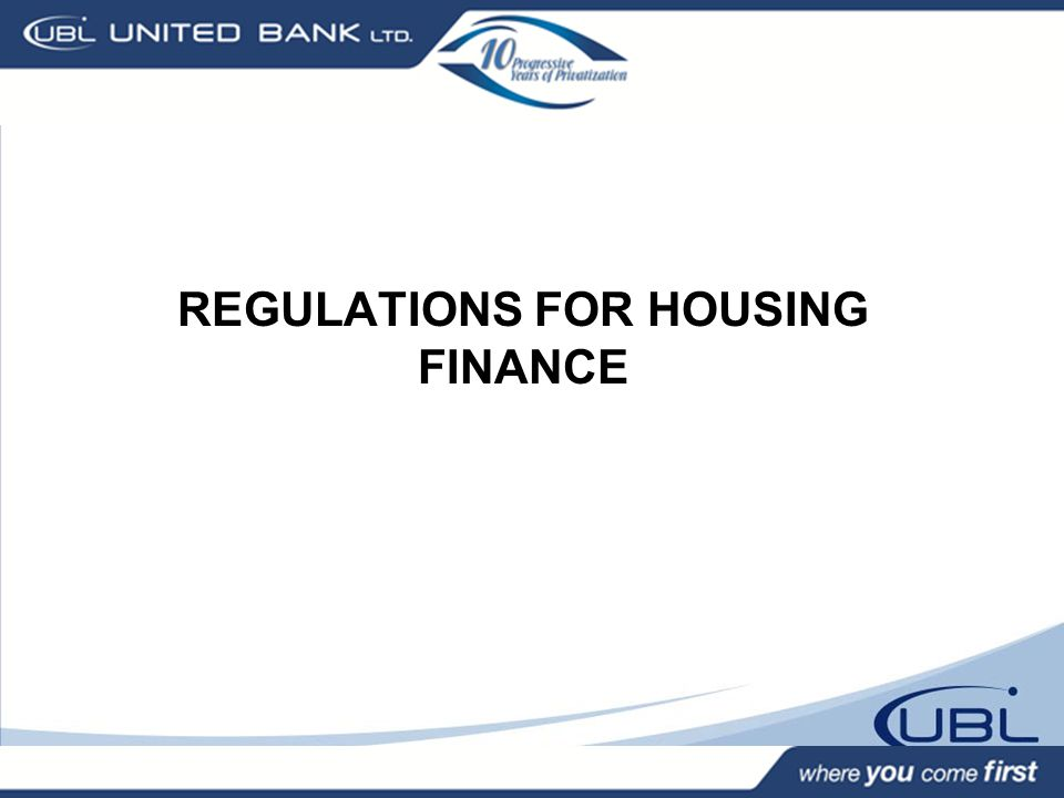 REGULATIONS FOR HOUSING FINANCE
