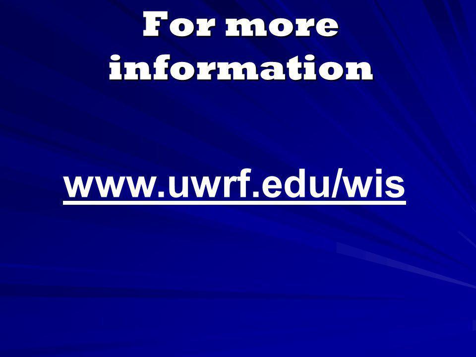 For more information www.uwrf.edu/wis