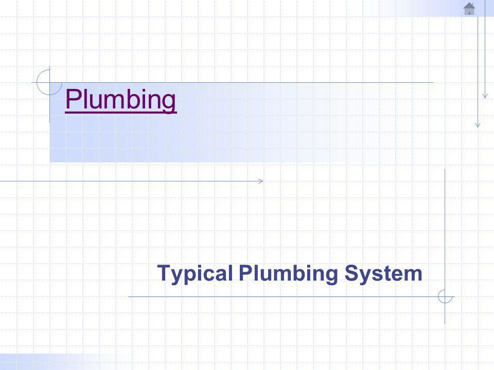 Plumbing Typical Plumbing System