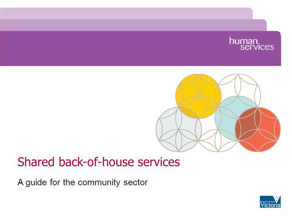 Shared back-of-house services A guide for the community sector