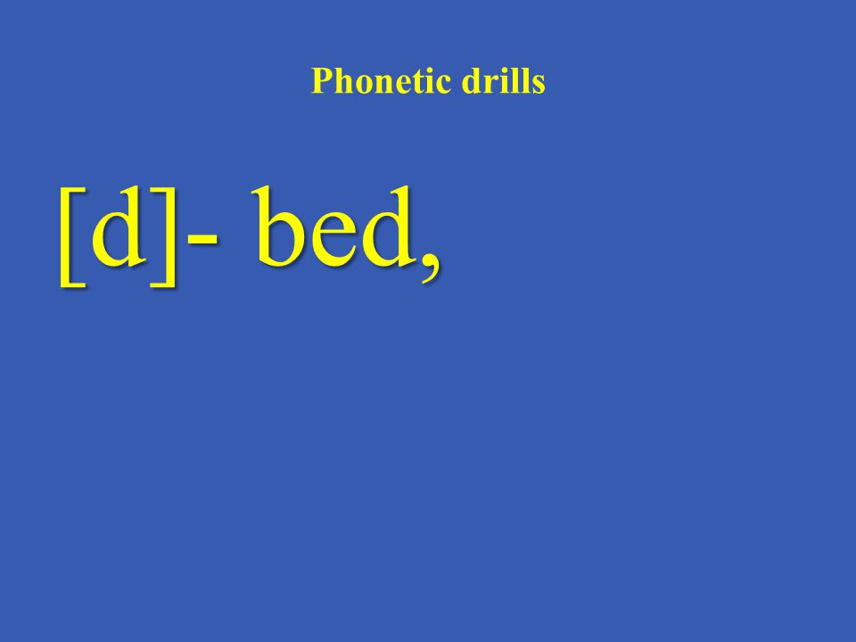 Phonetic drills [ð]- there,