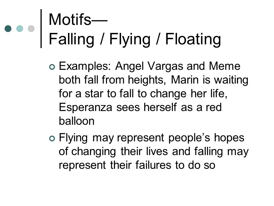 Motifs Falling / Flying / Floating Examples: Angel Vargas and Meme both fall from heights, Marin is waiting for a star to fall to change her life, Esp