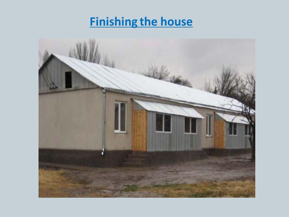 Finishing the house