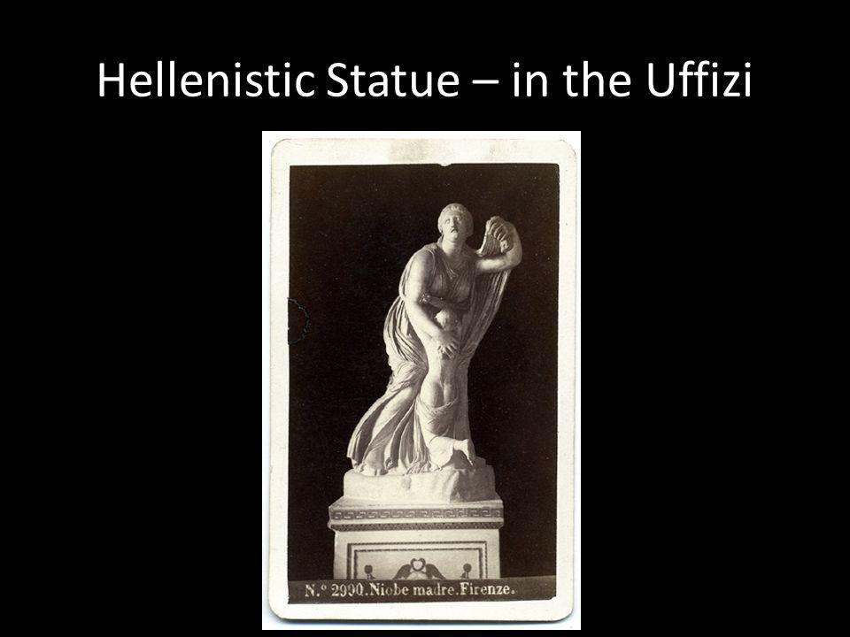 Hellenistic Statue – in the Uffizi