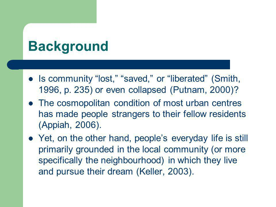 Background Is community lost, saved, or liberated (Smith, 1996, p.