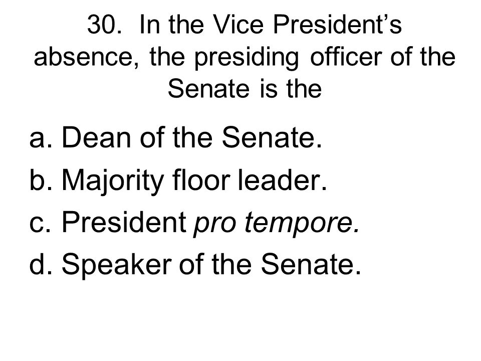 29. Bills are introduced in the Senate by a.the Rules Committee. b.individual senators. c.investigative committees. d.the majority floor leader.