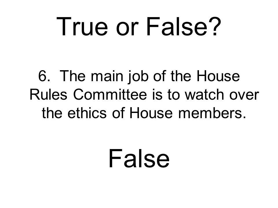True or False.6.