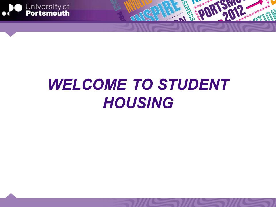 STUDENT HOUSING IN PORTSMOUTH Halls of Residences and Private rented accommodation Hall fees and rental prices Halls allocation policy and application process