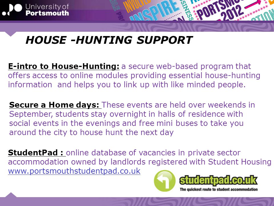 HOUSE -HUNTING SUPPORT E-intro to House-Hunting: a secure web-based program that offers access to online modules providing essential house-hunting inf