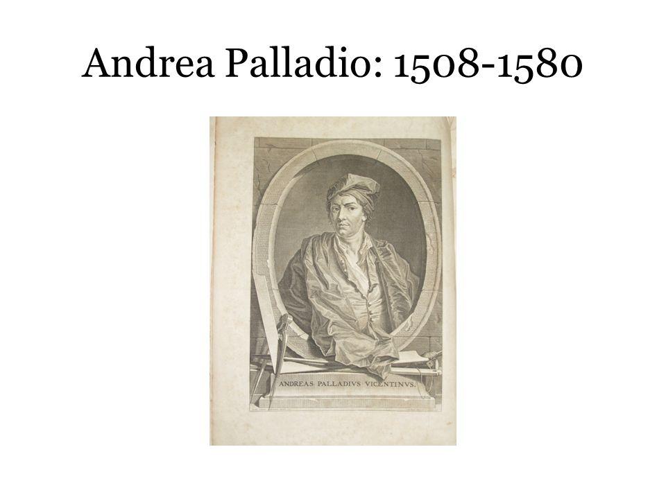 Andrea Palladio: 1508-1580