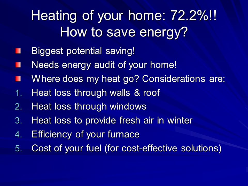 Heating of your home: 72.2%!. How to save energy.