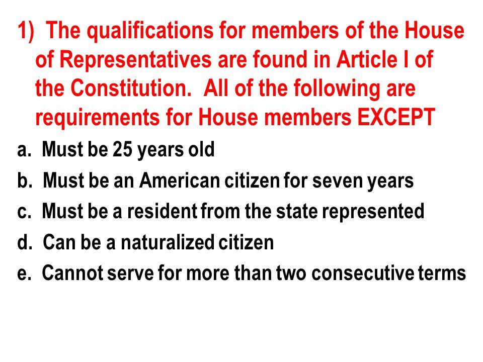 10) Even though Congress is primarily responsible for legislation, each house has specific nonlegislative responsibilities.