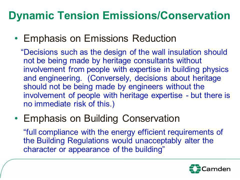 Emphasis on Emissions Reduction Decisions such as the design of the wall insulation should not be being made by heritage consultants without involvement from people with expertise in building physics and engineering.