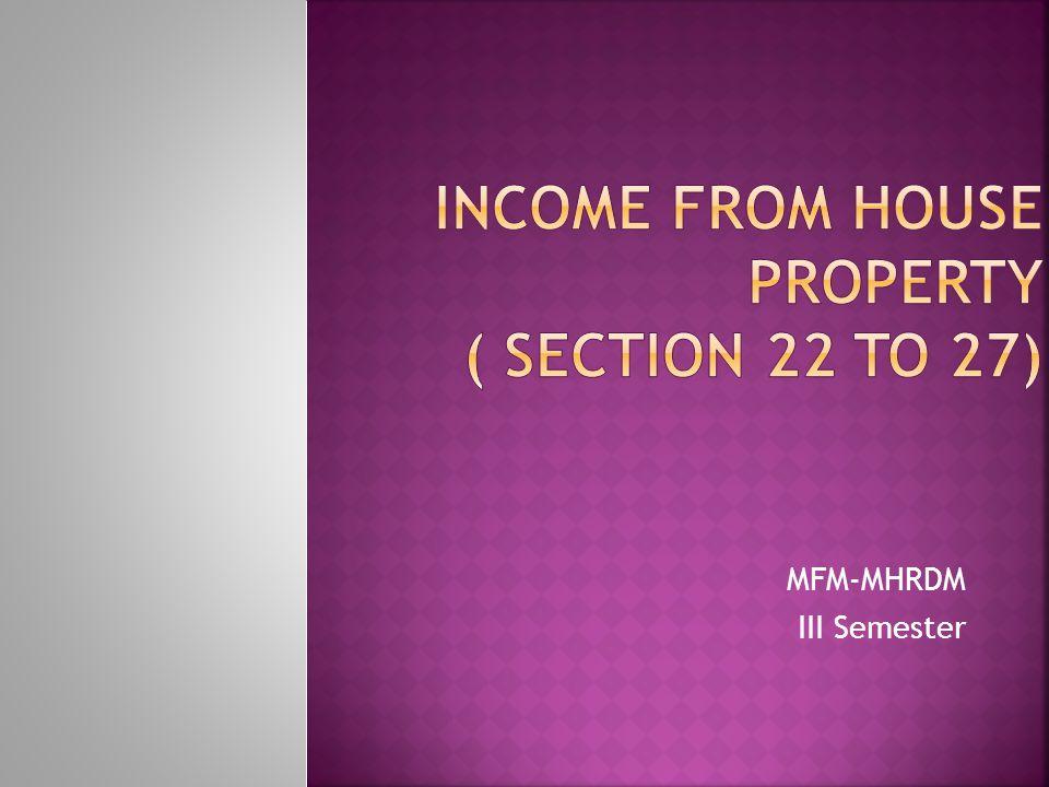 a)Standard deduction [Sec 24(a)] 30% of net annual value is allowed b)Interest on borrowed capital [Sec 24(b)]