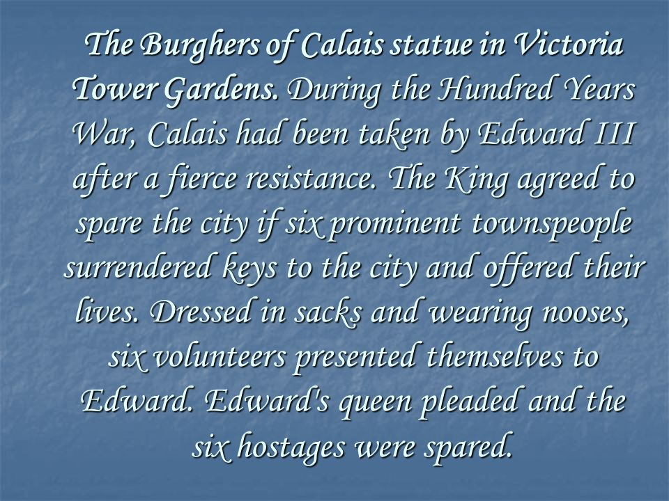 The Burghers of Calais statue in Victoria Tower Gardens.