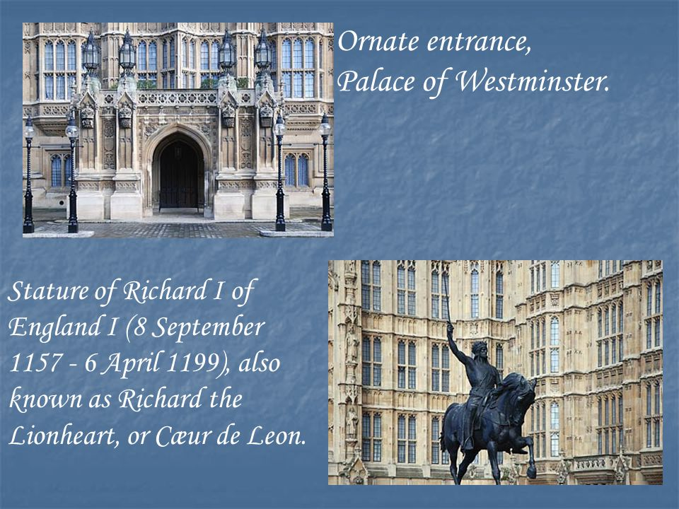 Ornate entrance, Palace of Westminster.
