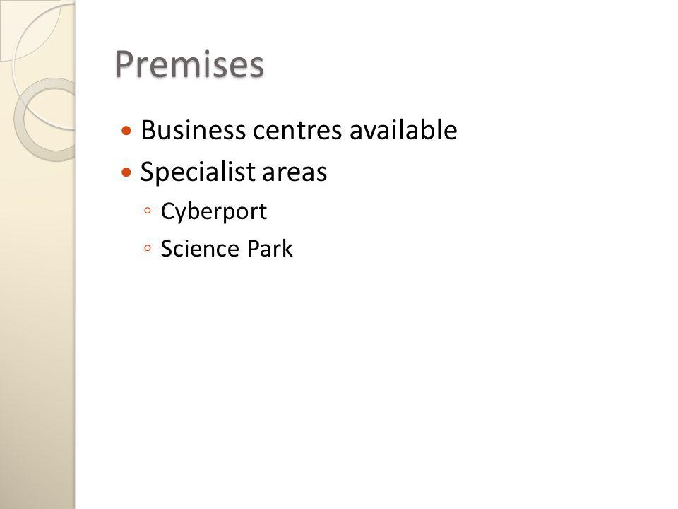 Premises Business centres available Specialist areas Cyberport Science Park