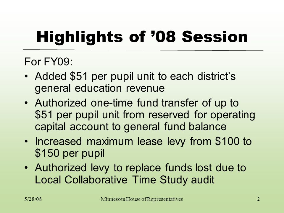 Highlights of 08 Session For FY 2010 and later: Removed general education aid offset of Permanent School Fund (PSF) money –provides school districts with added $30 million annually, roughly $36 per resident student (about $30 per AMCPU).