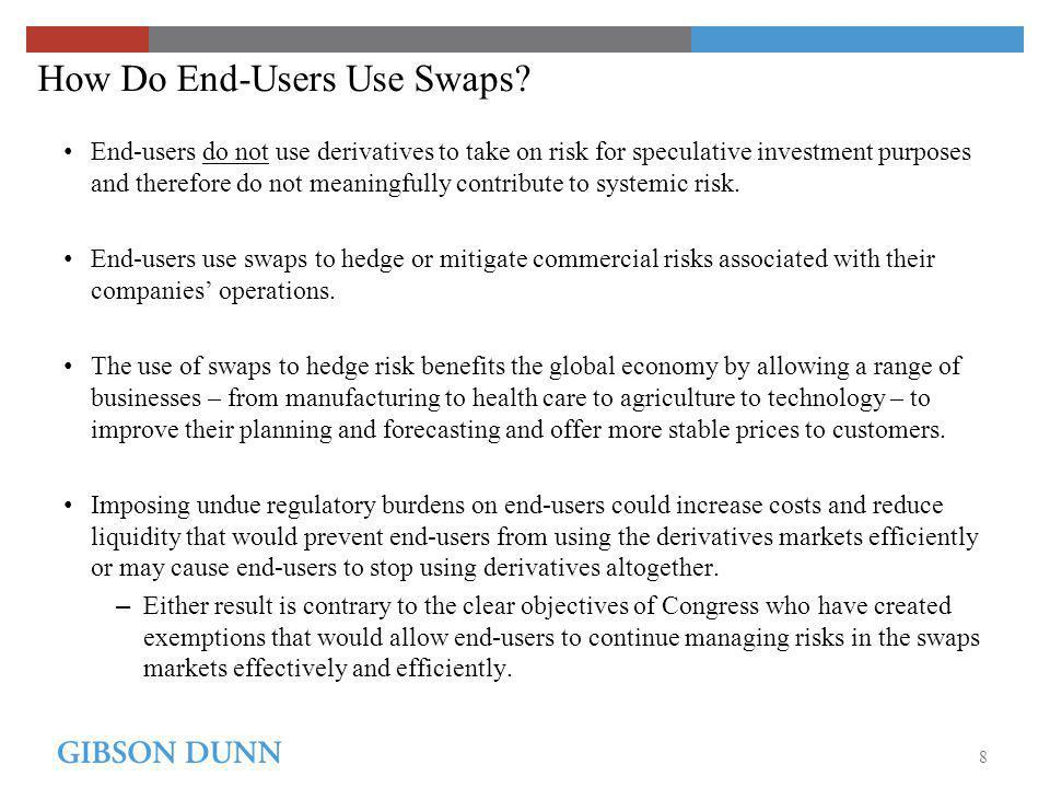 How Do End-Users Use Swaps.