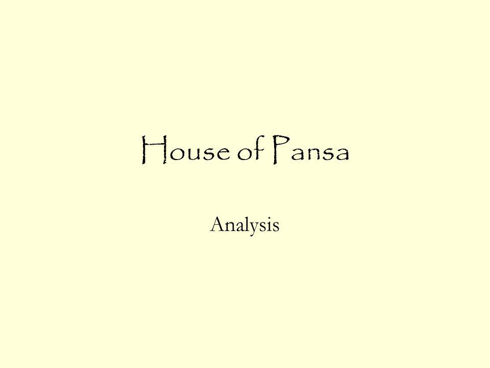 House of Pansa Analysis