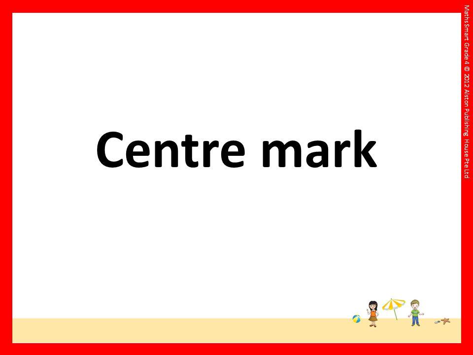 Centre mark