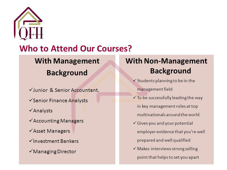 Who to Attend Our Courses.