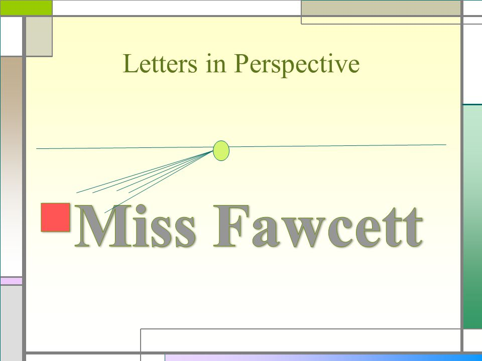 Letters in Perspective