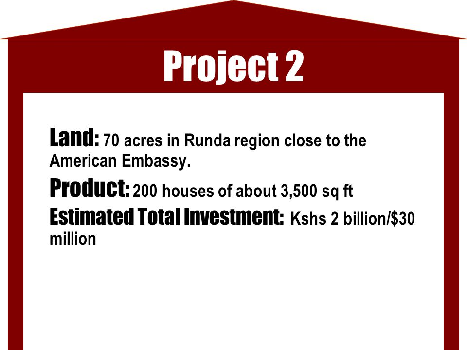 Project 2 Land: 70 acres in Runda region close to the American Embassy.