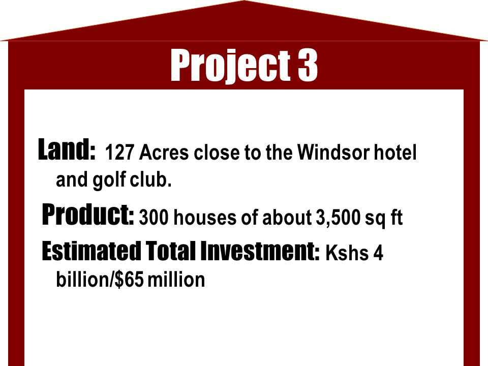 Project 3 Land: 127 Acres close to the Windsor hotel and golf club.