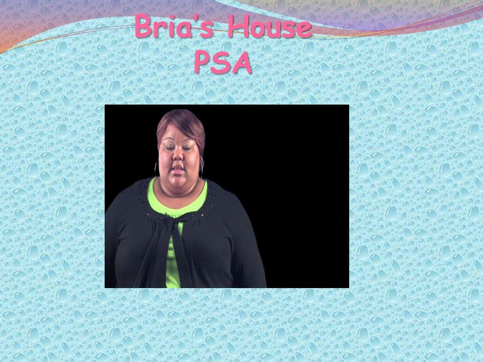 Brias House PSA