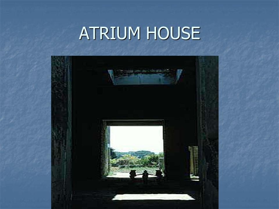 ATRIUM HOUSE