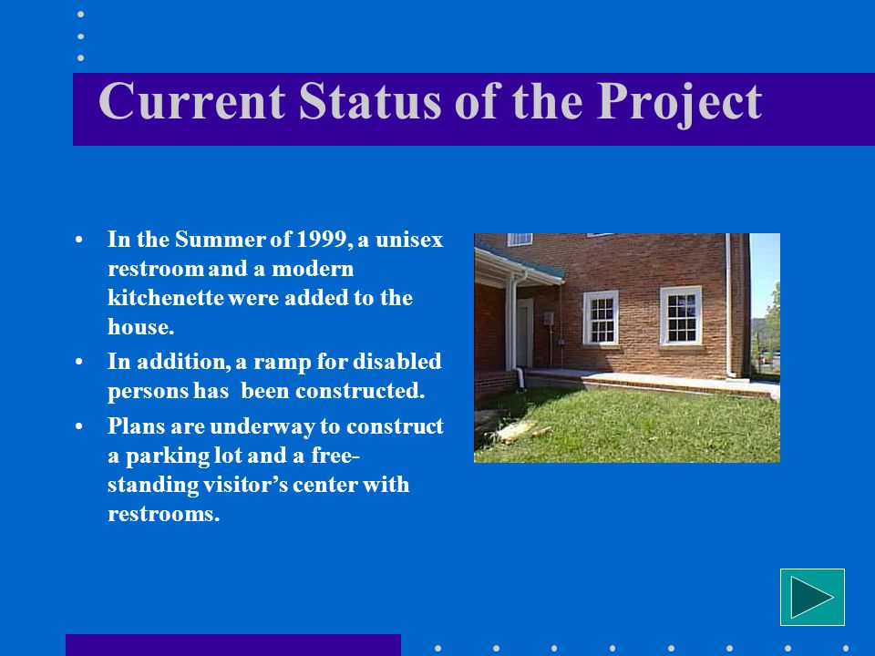 Restoration Efforts In 1995, the City of Prestonsburg received a $400,000 grant from the Kentucky Transportation Cabinet for the restoration of the ho