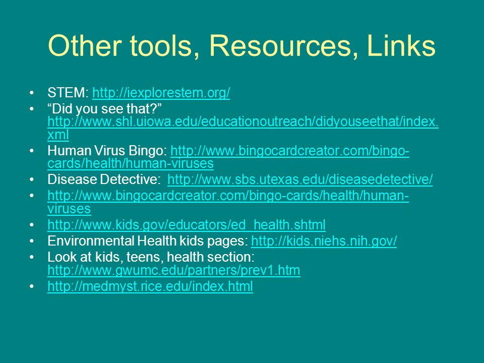 Other tools, Resources, Links STEM: http://iexplorestem.org/http://iexplorestem.org/ Did you see that.