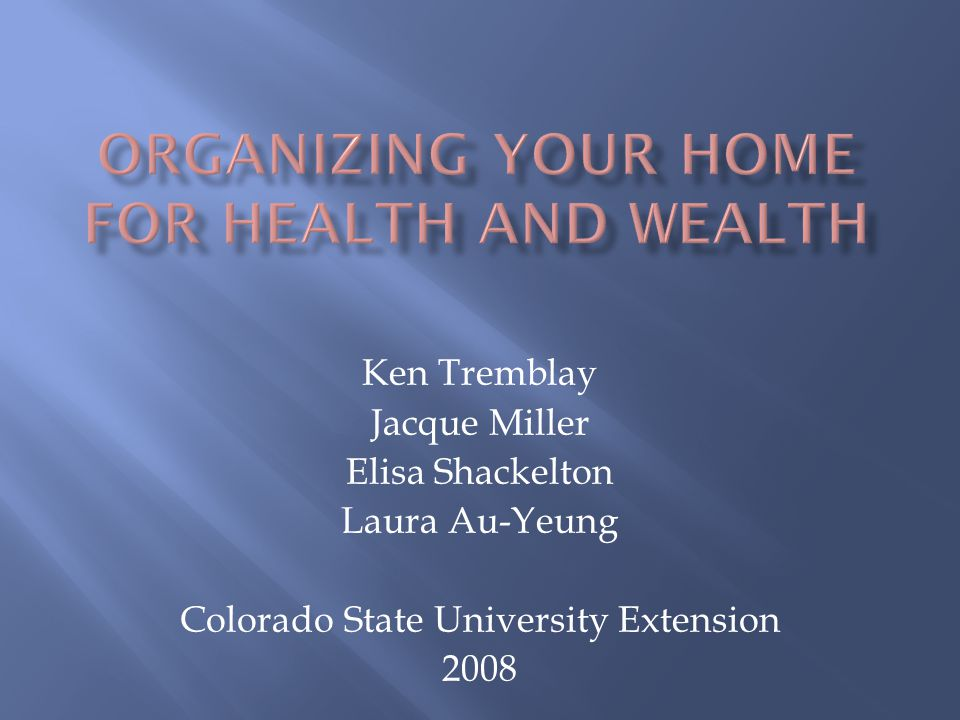 Ken Tremblay Jacque Miller Elisa Shackelton Laura Au-Yeung Colorado State University Extension 2008