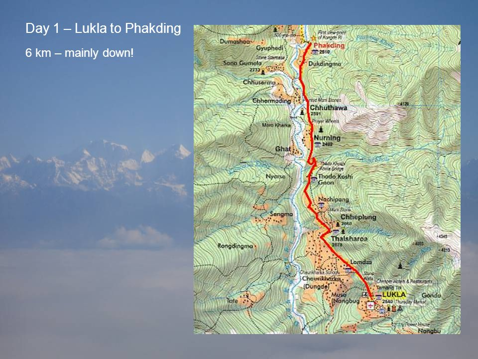 Day 1 – Lukla to Phakding 6 km – mainly down!